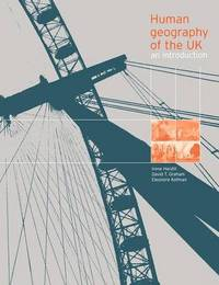 Human Geography of the UK by Irene Hardill