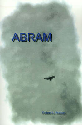Abram by Robert Le Rue Iddings