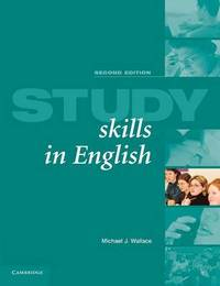 Study Skills in English Student's book by Michael J. Wallace