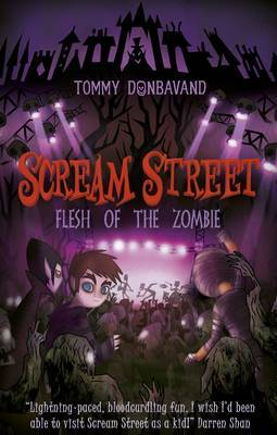 Flesh of the Zombie (Scream Street #4) by Tommy Donbavand image