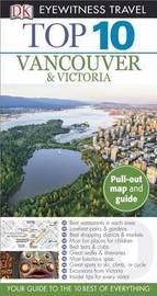 Top 10 Vancouver & Victoria by Connie Brissenden