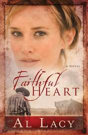 Faithful Heart by Al Lacy image