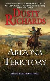 Arizona Territory by Dusty Richards