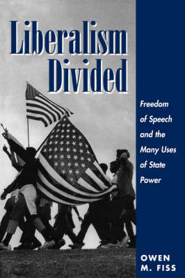 Liberalism Divided by Owen Fiss