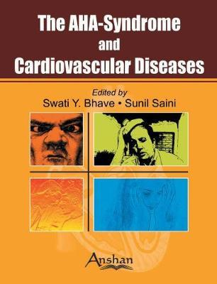 AHA Syndrome and Cardiovascular Disease by Swati Y Bhave