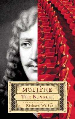 The Bungler by . Moliere