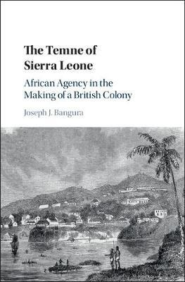 The Temne of Sierra Leone by Joseph J. Bangura