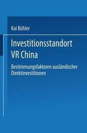 Investitionsstandort VR China by Kai Buhler