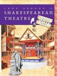 Look Around A Shakespearean Theatre by Stewart Ross image