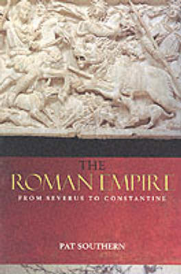 The Roman Empire from Severus to Constantine by Patricia Southern image