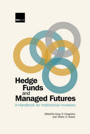 Hedge Funds and Managed Futures by Greg N Gregoriou image