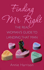 Finding Mr. Right by Annie Harrison image