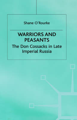 Warriors and Peasants by Shane O'Rourke