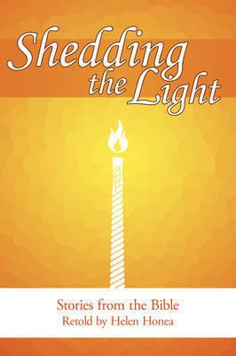 Shedding the Light by Helen Honea