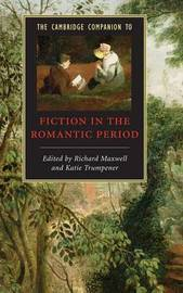 The Cambridge Companion to Fiction in the Romantic Period image