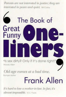 The Book of Great Funny One-liners by Frank Allen