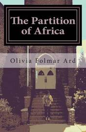 The Partition of Africa by Olivia Folmar Ard image
