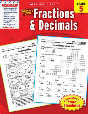 Scholastic Success with Fractions & Decimals, Grade 5 by William Earl image