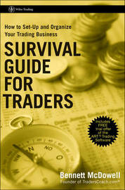 Survival Guide for Traders by Bennett A McDowell
