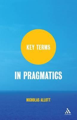 Key Terms in Pragmatics by Nicholas Allott image