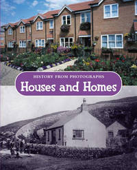 History from photographs: Houses and Homes by Kathleen Cox image