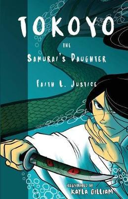 Tokoyo, the Samurai's Daughter by Faith L. Justice image