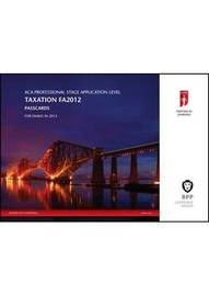 ICAEW - Taxation (FA 2012): Passcards by BPP Learning Media