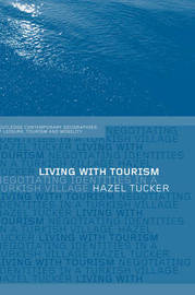 Living with Tourism by Hazel Tucker image