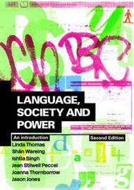 Language, Society and Power: An Introduction by Linda Thomas image