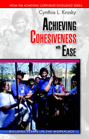 Achieving Cohesiveness with Ease by Cynthia Krosky image