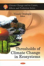 Thresholds of Climate Change in Ecosystems by Vicente Orostegui image
