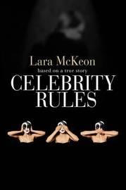 Celebrity Rules by Lara McKeon image