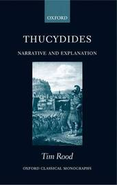 Thucydides: Narrative and Explanation by Tim Rood image