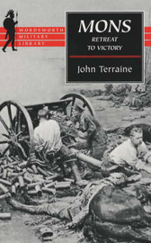 Mons: The Retreat to Victory by John Terraine image