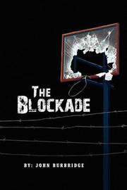 The Blockade by John Burbridge