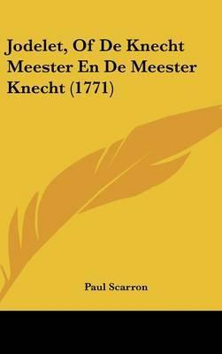 Jodelet, of de Knecht Meester En de Meester Knecht (1771) by Paul Scarron image