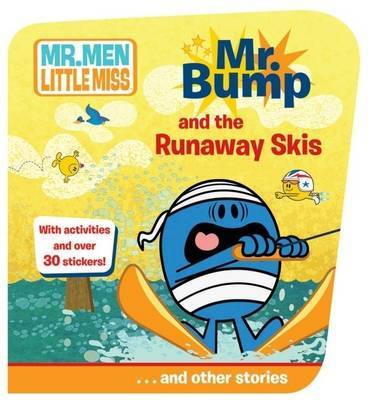 Mr Bump and the Runaway Skis...and Other Stories by Roger Hargreaves