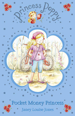 Princess Poppy: Pocket Money Princess by Janey Louise Jones