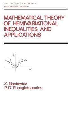 Mathematical Theory of Hemivariational Inequalities and Applications by Zdzistaw Naniewicz image