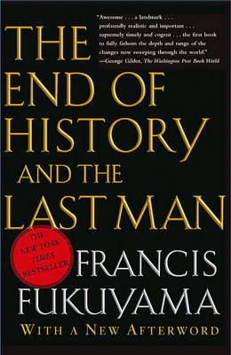 End of History and the Last MA by Francis Fukuyama