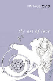 The Art of Love by Ovid