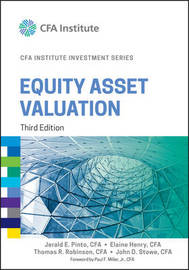 Equity Asset Valuation by Jerald E Pinto