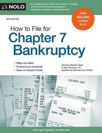 How to File for Chapter 7 Bankruptcy by Stephen Elias