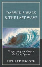 Darwin's Walk and The Last Wave by Richard Krooth image