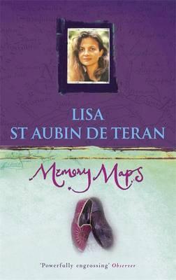Memory Maps by Lisa St.Aubin De Teran