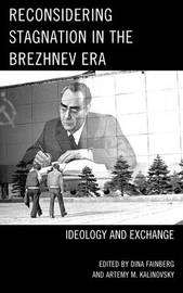 Reconsidering Stagnation in the Brezhnev Era image