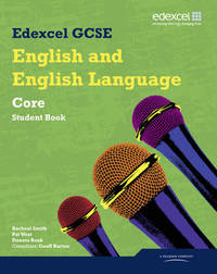 Edexcel GCSE English and English Language Core Student Book by Geoff Barton image