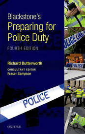 Blackstone's Preparing for Police Duty by Richard Butterworth