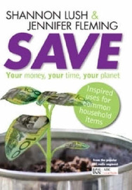 Save: Your Money, Your Time, Your Planet by Shannon Lush image