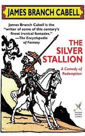 The Silver Stallion by James Branch Cabell image